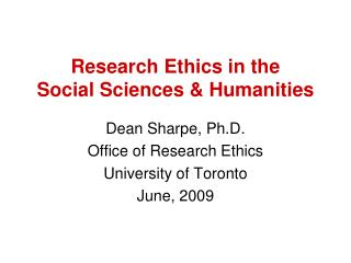 Research Ethics in the Social Sciences & Humanities