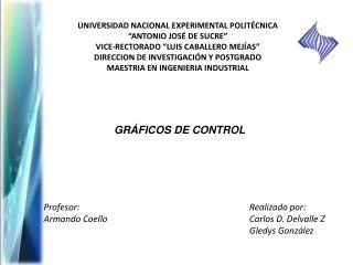 """UNIVERSIDAD NACIONAL EXPERIMENTAL POLITÉCNICA """"ANTONIO JOSÉ DE SUCRE"""""""