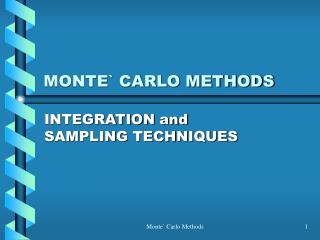 MONTE` CARLO METHODS