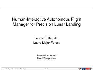 Human-Interactive Autonomous Flight Manager for Precision Lunar Landing