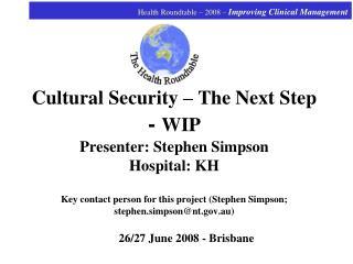 26/27 June 2008 - Brisbane