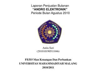 """Laporan Penjualan Bulanan """"ANDRO ELEKTRONIK"""" Periode Bulan Agustus 2010"""