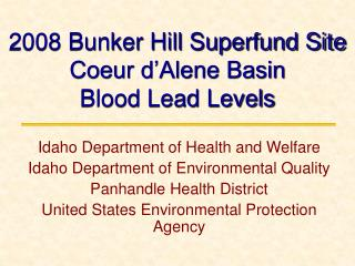 2008 Bunker Hill Superfund Site  Coeur d'Alene Basin Blood Lead Levels