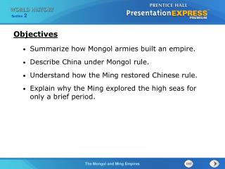 Summarize how Mongol armies built an empire. Describe China under Mongol rule.