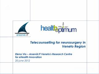 Telecounselling for neurosurgery in Veneto Region