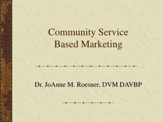 Community Service Based Marketing