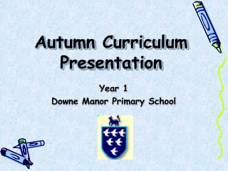 Autumn Curriculum Presentation