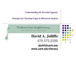David A. Jolliffe 479.575.2289 djollif@uark uark/literacy