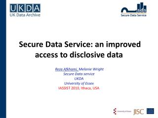 Secure Data Service: an improved access to disclosive data