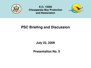 PSC Briefing and Discussion July 22, 2009