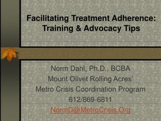 Facilitating Treatment Adherence: Training  Advocacy Tips
