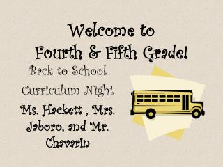 Welcome to  Fourth & Fifth Grade!