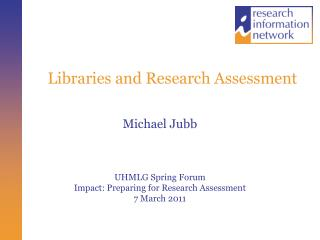 Libraries and Research Assessment