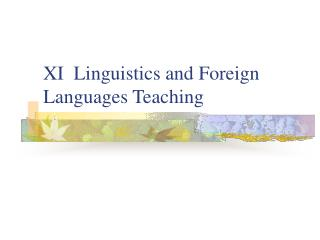 XI  Linguistics and Foreign Languages Teaching
