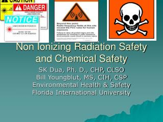 Non Ionizing Radiation Safety and Chemical Safety
