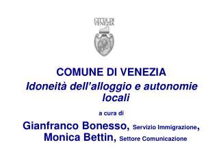 COMUNE DI VENEZIA Idoneità dell'alloggio e autonomie locali  a cura di