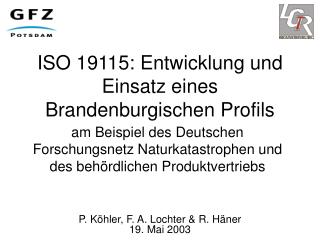 ISO 19115: Entwicklung und Einsatz eines Brandenburgischen Profils