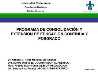 PROGRAMA DE CONSOLIDACI�N Y EXTENSI�N DE EDUCACI�N CONTINUA Y POSGRADO