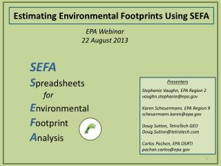SEFA S preadsheets for E nvironmental F ootprint A nalysis