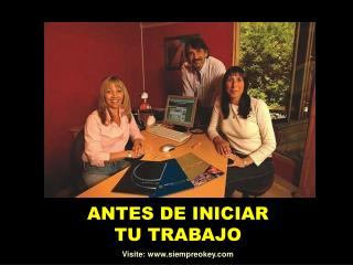 ANTES DE INICIAR TU TRABAJO