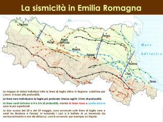 La sismicità in Emilia Romagna