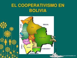 EL COOPERATIVISMO EN BOLIVIA