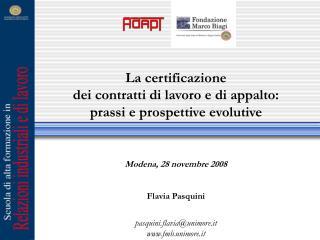 La certificazione  dei contratti di lavoro e di appalto:  prassi e prospettive evolutive