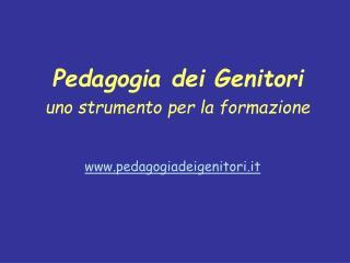 Pedagogia dei Genitori uno strumento per la formazione