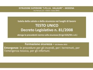 "ISTRUZIONE SUPERIORE  ""I.P.S.I.A.  VALLAURI""  – MODENA Via  Peruzzi ,13 – 41013 –Carpi (MO)"