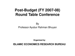 Post-Budget (FY 2007-08)  Round Table Conference