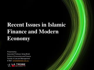 Recent Issues in Islamic Finance and Modern Economy