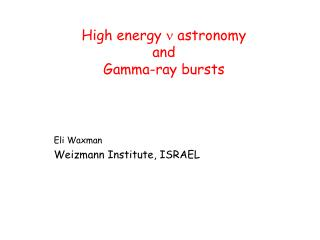 High energy  n  astronomy  and Gamma-ray bursts