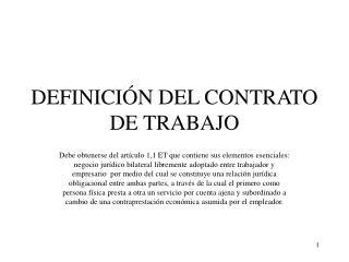 DEFINICIÓN DEL CONTRATO DE TRABAJO