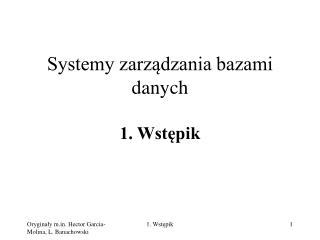 Systemy zarządzania bazami danych 1. Wstępik