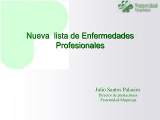 Nueva  lista de Enfermedades Profesionales