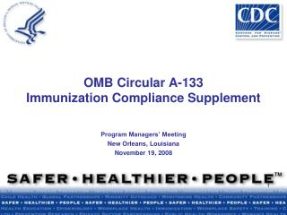 OMB Circular A-133  Immunization Compliance Supplement