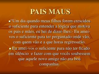 PAIS MAUS