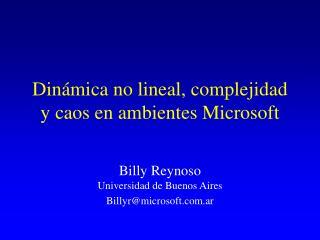 Dinámica no lineal, complejidad y caos en ambientes Microsoft