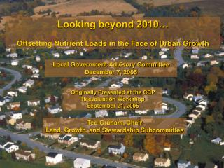 Looking beyond 2010… Offsetting Nutrient Loads in the Face of Urban Growth