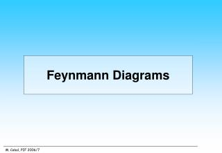 Feynmann Diagrams