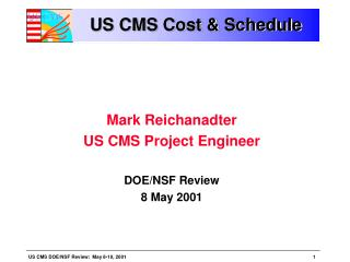 US CMS Cost & Schedule