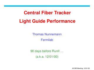 Central Fiber Tracker Light Guide Performance