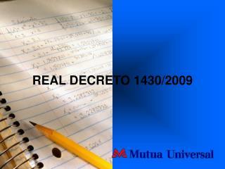 REAL DECRETO 1430/2009