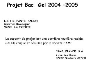 Projet Bac  Gel 2004 –2005