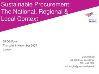 Sustainable Procurement: The National, Regional & Local Context