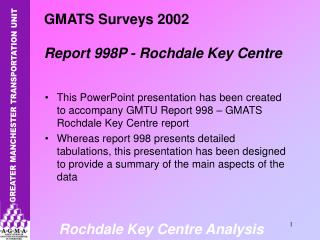 GMATS Surveys 2002 Report 998P - Rochdale Key Centre
