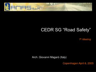 "CEDR SG ""Road Safety"" 7 th  Meeting"