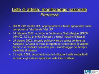 Liste di attesa: monitoraggio nazionale Premesse