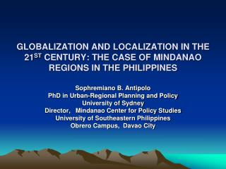 Sophremiano B. Antipolo PhD in Urban-Regional Planning and Policy University of Sydney