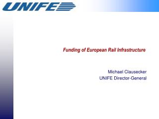 Funding of European Rail Infrastructure
